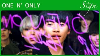 【Sign】ONE N' ONLY │ EIKU / TETTA / REI / HAYATO / KENSHIN / KOHKI / NAOYA