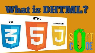 what is DHTML? Features of DHTML? Advantages of DTML? What is HTML5?