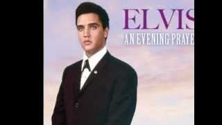 Elvis Presley - An Evening Prayer (take 2)