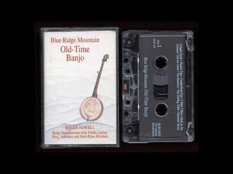 Roger Howell - Blue Ridge Mountain Old-Time Banjo - 1993 - Cassette Tape Full Album