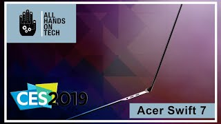 Acer Swift 7 claims title of world's thinnest laptop - All Hands on Tech at CES 2019