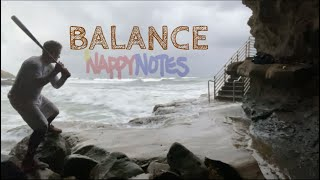 Balance and Work NappyNotes From Go To The Show
