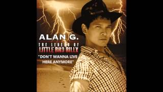 Watch Alan G Dont Wanna Live Here Anymore video