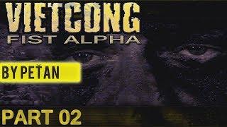 VIETCONG: Fist Alpha - Operace Zlatý dar (by PeŤan)  PART 02 