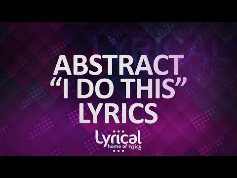 Abstract - I Do This (feat. RoZe) (Prod. Drumma Battalion) Lyrics