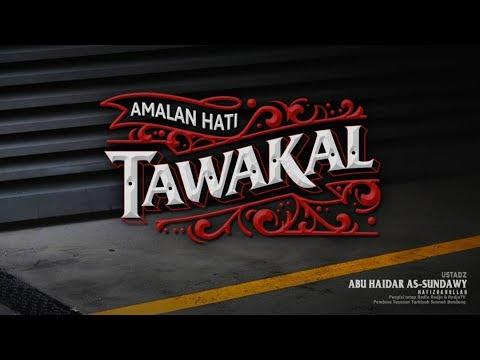 download 📡 LIVE | Ustadz Abu Haidar As-Sundawy ح�ظه الله – Mendalami Amalan Hati ; Tawakal #4
