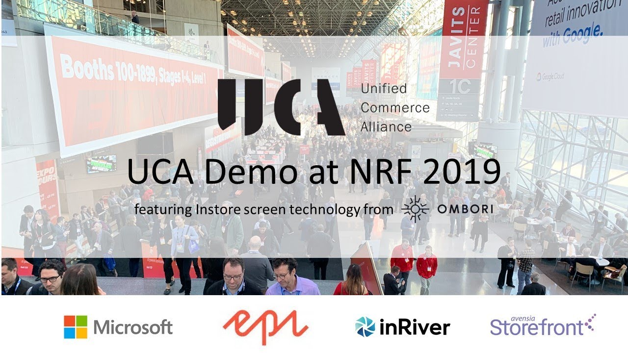 UCA at NRF2019 - a Unified Commerce customer journey