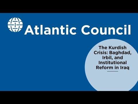 The Kurdish Crisis: Baghdad, Irbil, and Institutional Reform