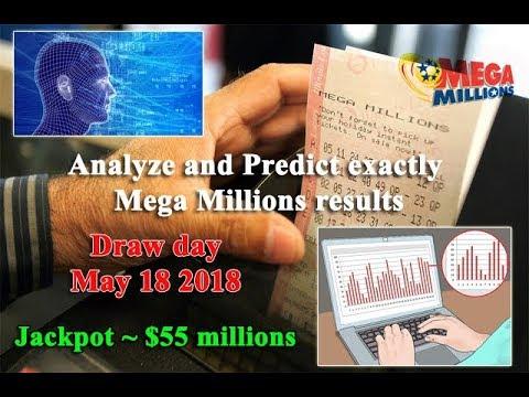 Mega Millions Predictions For May 18 2018   Jackpot ~ $55 Millions