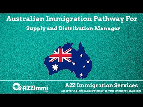 Supply And Distribution Manager | 2020 | PR / Immigration Requirements For Australia