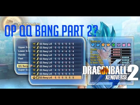 [HOW TO MAKE LVL 5 QQ Bang Part 2] DRAGON BALL XENOVERSE 2