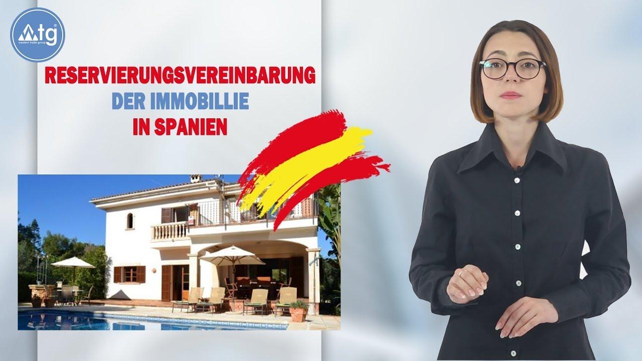 Reservierungsvereinbarung der immobillie in Spanien