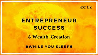 Success Affirmations for Entrepreneurs (While You Sleep)