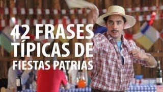 42 Frases Típicas De Fiestas Patrias