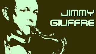 Jimmy Giuffre - The little melody