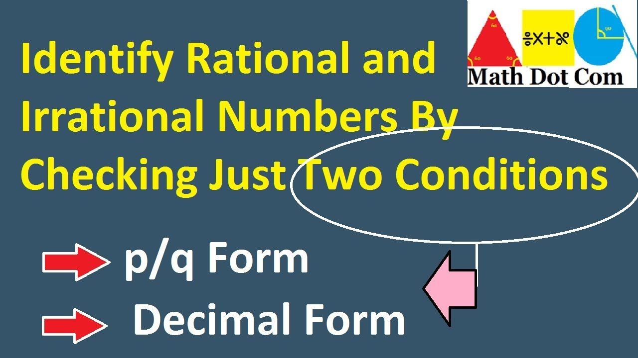 How to Identify Rational and Irrational Numbers | Math Dot Com