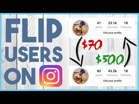 💸 HOW TO FLIP AND SELL INSTAGRAM ACCOUNTS - $500 TO $1000 PER FLIP 💸