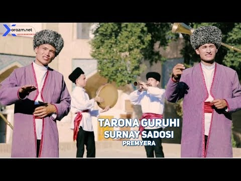 Tarona guruhi - Surnay sadosi