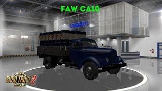 Euro Truck Simulator 2 Обзор мода (FAW CA10) + Свои прицепы