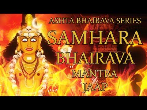Samhara Bhairava Mantra Jaap - 108 Repetitions ( Ashta Bhairava Series )