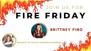 Fire Friday with Brittney Pino