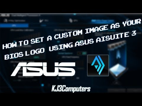 How To Set A Custom Picture As Your BIOS Logo With AISuite3 (ASUS Only)