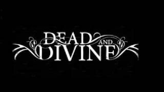 dead and divine -  Painting With Knives & Gunshots