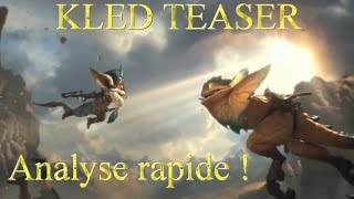 TEASER [KLED] ANALYSE - League of Legends