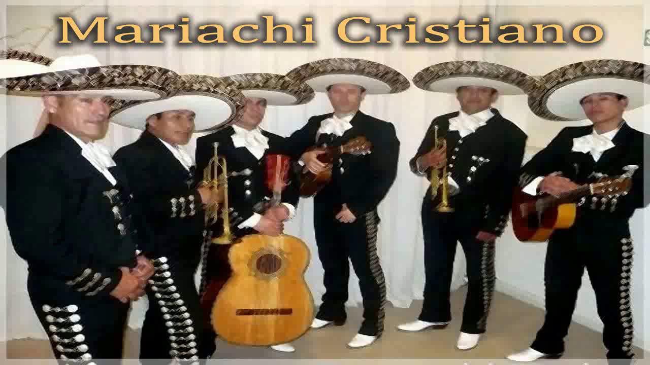 Mariachi Cristiano Pentecostal Alegre Youtube