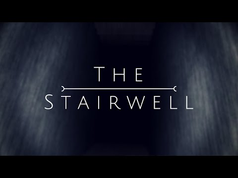 The Stairwell - Forwarded hell
