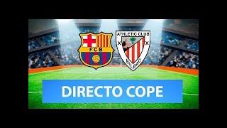 (SOLO AUDIO) Directo del Barcelona 2-3 Athletic en Tiempo de Juego COPE