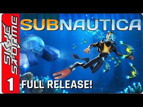 SUBNAUTICA Full Release Gameplay - Part 1 ► The Death of the Aurora ◀ Survival Building Game 2018