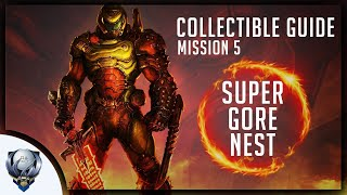 Doom Eternal (Mission 5 SUPER GORE NEST) All Collectibles, Upgrades, Secret Encounters & Extra Lives