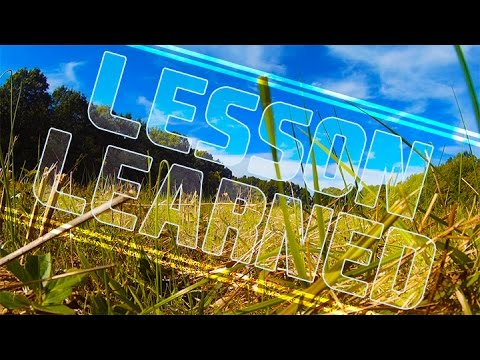 FPV Lesson Learned