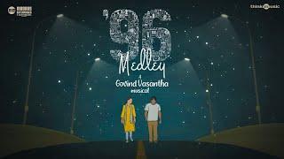 #ThinkMedley - #96Medley - Govind Vasantha | Vijay Sethupathi, Trisha | C. Prem Kumar