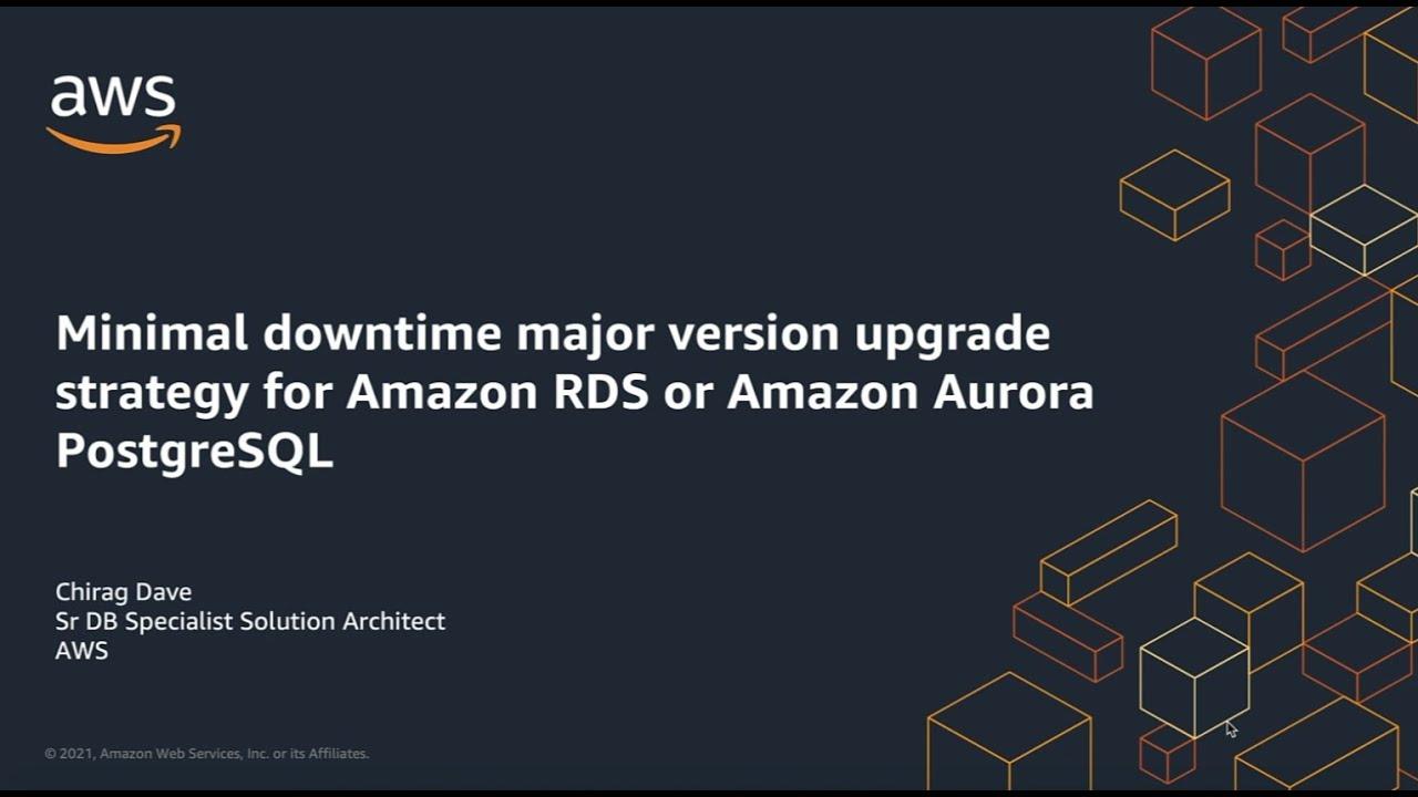 Minimal Downtime Major Version Upgrade for PostgreSQL   Amazon Web Services
