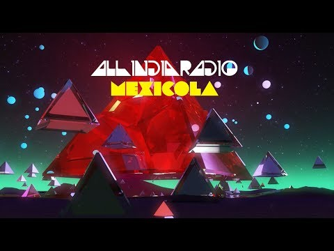 All India Radio - Mexicola (Official New Video for Vinyl Release)