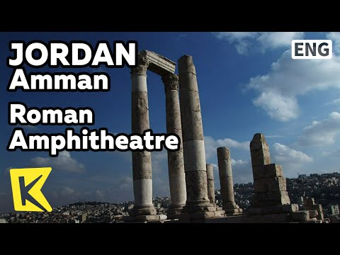 【K】Jordan Travel-Amman[요르단 여행-암만]로마 원형극장, 헤라클레스신전/Roman Amphitheatre/Theatre/Temple of Hercules