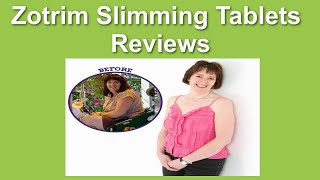 Zotrim Slimming Tablets Reviews - Where Can I Buy Zotrim Online?