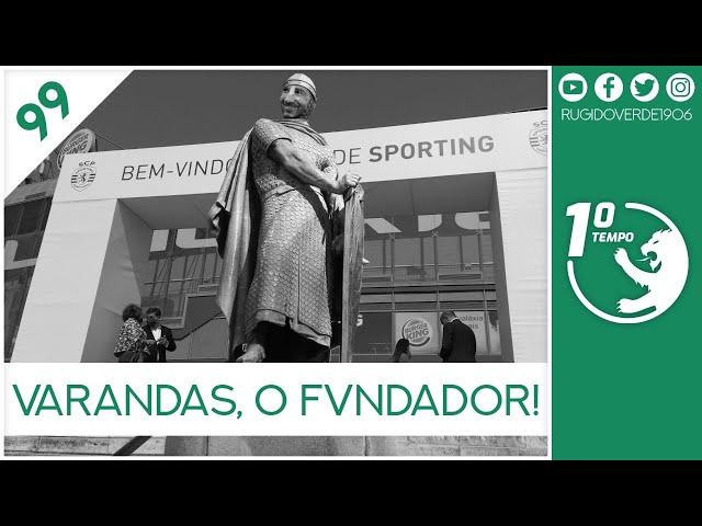 🎙️ Primeiro Tempo Ep 99 - Varandas, o Fvndador!