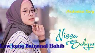 "Download lagu Nissa Sabyan ""Law Kana Bainanal Habib"""