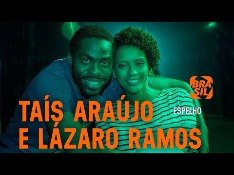Taís Araújo e Lázaro Ramos   Espelho
