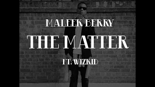 The Making of Maleek Berry /Wizkid
