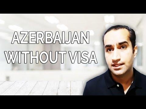 Azerbaijan Visa Free Entry