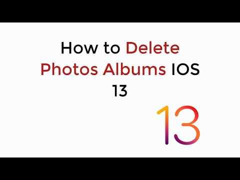 IOS 13 : How To Delete Photo Albums On IOS 13