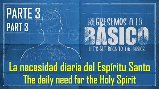 La necesidad del Espíritu Santo - The need for the Holy Spirit