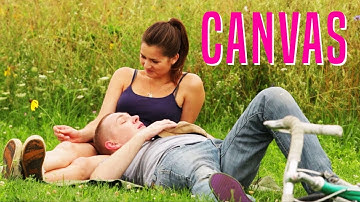 Canvas (Full Movie English, HD, Romance, Free Drama Movie, Top Arthouse Film) full love story