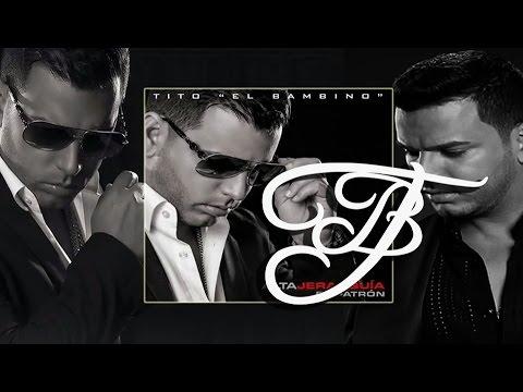 """Tito """"El Bambino"""" El Patrón – Pensando en ti (Bonus Audio) [Alta Jerarquía]"""