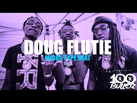 *SOLD* Migos X Rae Sremmurd Type Beat 2017 - Doug Flutie (Prod. By 100 Bulletz)
