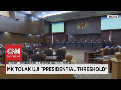 """Mahkamah Konstitusi Tolak Uji Materi """"Presidential Threshold"""""""